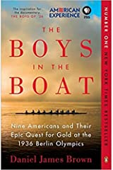 [By Daniel James Brown ] The Boys in the Boat: Nine Americans and Their Epic Quest for Gold at the 1936 Berlin Olympics (Paperback)【2018】by Daniel James Brown (Author) (Paperback) Paperback