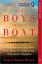 [By Daniel James Brown ] The Boys in the Boat: Nine Americans and Their Epic Quest for Gold at the 1936 Berlin Olympics (Paperback)【2018】by Daniel James Brown (Author) (Paperback)