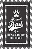 Proud Dad Of A Chesapeake Bay Retriever: Pet Dad Gifts For Fathers Journal Lined Notebook To Write In