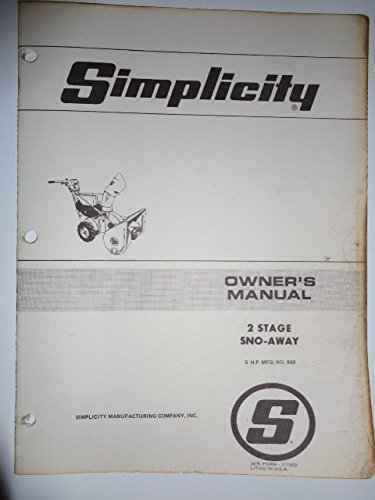 Simplicity Mfg. No. 869, 2 Stage 5 HP Walk Behind Sno-Away Snow Thrower Blower Parts, Operators Owners Manual Original 177922