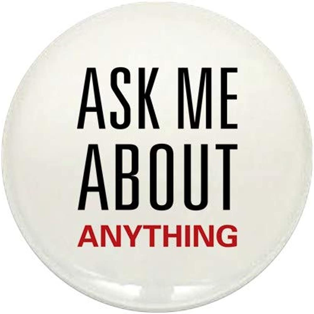 Genuine CafePress Ranking TOP12 Ask Me About Anything Mini Button Round 1