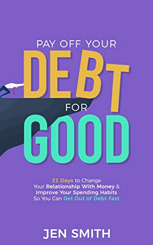 Pay Off Your Debt For Good by Smith, Jen ebook deal