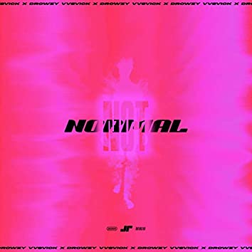 Not Normal (feat. Drowzy)