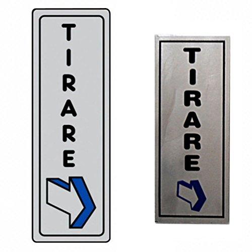 takestop® sticker van metaal Tirare met pijl INDICATIVA instructies EGNALETICA deur blikken bord TARGHETTA sticker