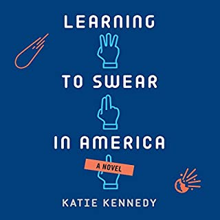 Learning to Swear in America audiobook cover art
