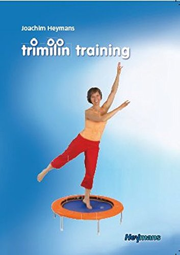 Trimilin Training: Auswirkungen des Trampolintrainings auf den Körper
