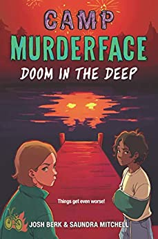 Campamento Murderface 2 Muerte en las profundidades de Saundra Mitchell pdf