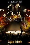 For My Pastor III: Prophets Vs Profits