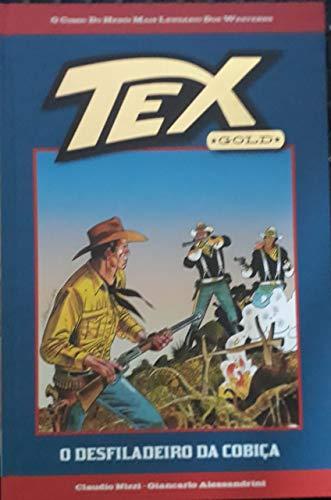 Tex Gold - O Desfiladeiro da Cobiça - Nº 10