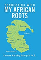 Connecting with My African Roots