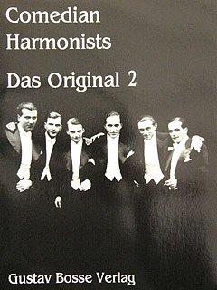 DAS ORIGINAL 2 - arrangiert für Männerchor - (fünf Instrumente) - Klavier [Noten / Sheetmusic] Komponist: COMEDIAN HARMONISTS