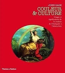 Couleur Et Culture Usages Et Significations De La Couleur De Lantiquite A Labstraction