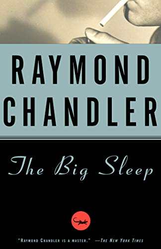 The Big Sleep: A Novel (Philip Marlowe series Book 1) by [Raymond Chandler, Richard Amsel Movie Tie-In Cover]
