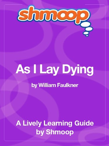 As I Lay Dying: Shmoop Study Guide (English Edition)