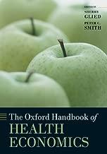 The Oxford Handbook of Health Economics (Oxford Handbooks)