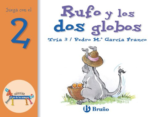 Rufo y los Dos Globos / Rufo and the Two Balloons