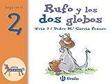 Rufo y los dos globos: Juega con el 2 (Castellano - A PARTIR DE 3 AÑOS - LIBROS DIDÁCTICOS - El zoo de los números)