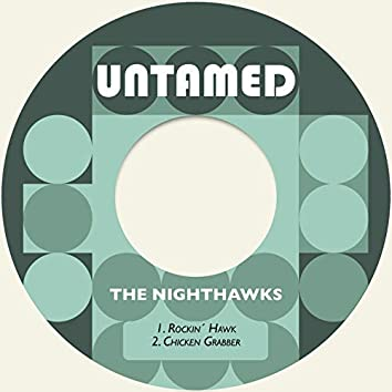Rockin´ Hawk / Chicken Grabber
