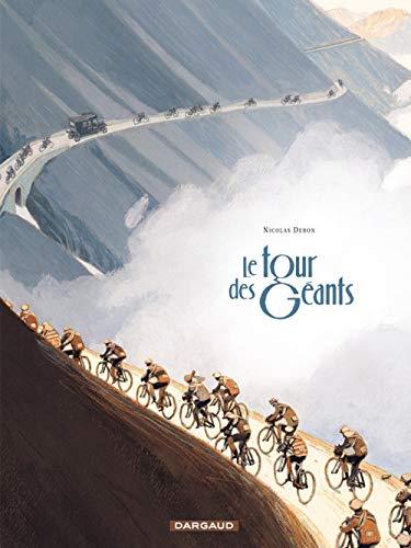 Tour des Géants (Le) - tome 0 - Tour des Géants