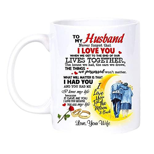 Para mi marido cuando lleguemos al final de nuestras vidas juntos, a mi marido me gustaría que pudiera dar vuelta atrás el reloj, parejas esposa y esposo, señor y señora (marido blanco 11 onzas)