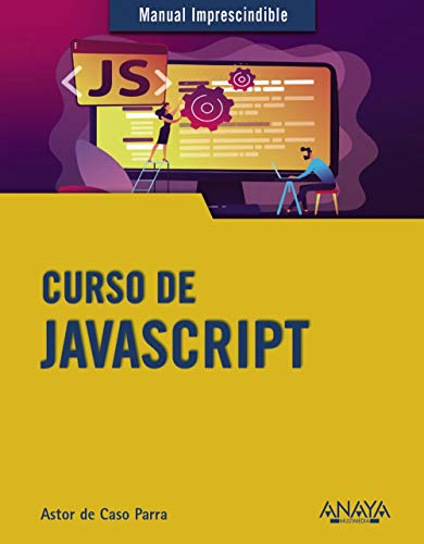 Curso de JavaScript (MANUALES IMPRESCINDIBLES)