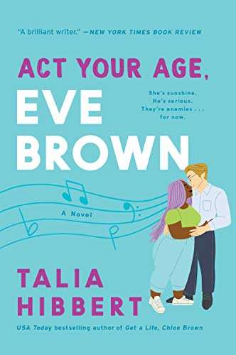 Act Your Age, Eve Brown: A Novel (The Brown Sisters, 3)