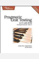 Pragmatic Unit Testing in C# with NUnit, 2nd Edition (Pragmatic Starter Kit Series, Vol. 2) Paperback