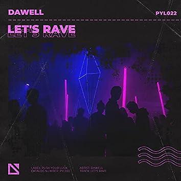 Let's Rave