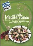 Oggi cucino io. Ricette mediterranee. 600 piatti della tradizione europea, nordafricana e mediorientale. Ediz. illustrata