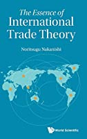 The Essence of International Trade Theory