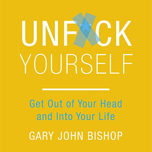 Unf*ck Yourself audiobook cover art