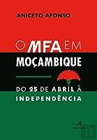 O MFA em Moçambique (Portuguese Edition)