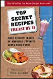 Top Secret Recipes Treasury II: More Kitchen Clones of America's Favorite Brand-Name Foods
