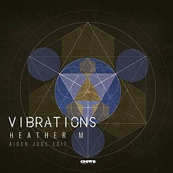 Vibrations (Aiden Jude Edit)