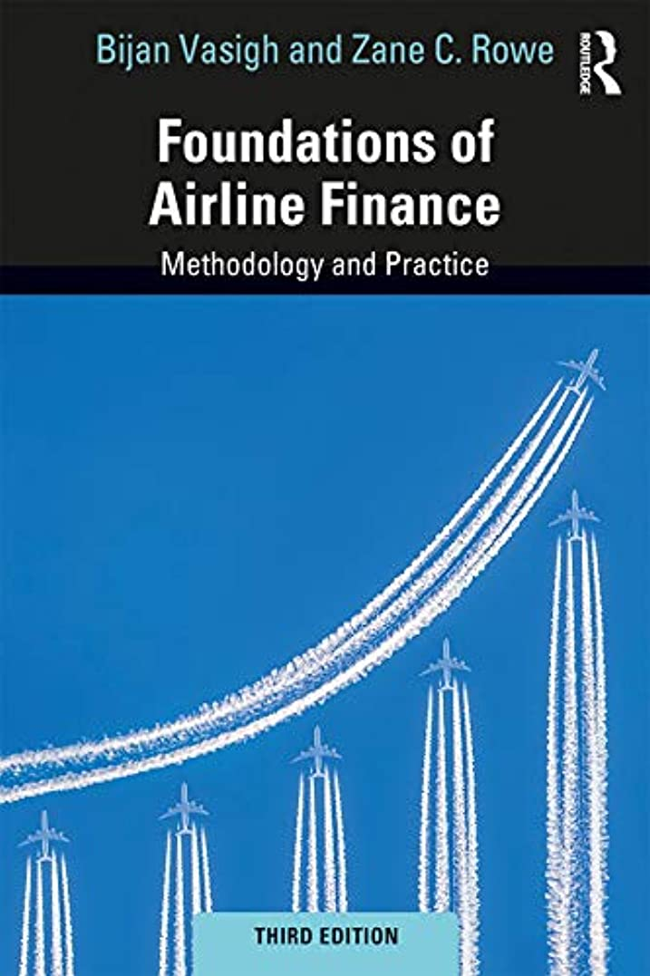 Foundations of Airline Finance: Methodology and Practice (English Edition)