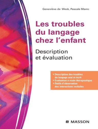 Les troubles du langage chez l'enfant: Description et évaluation (Hors collection) (French Edition)