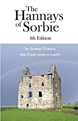 The Hannays of Sorbie, 4th Edition, Now Available!