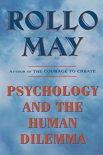 Psychology and the Human Dilemma
