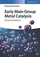 Early Main Group Metal Catalysis: Concepts and Reactions