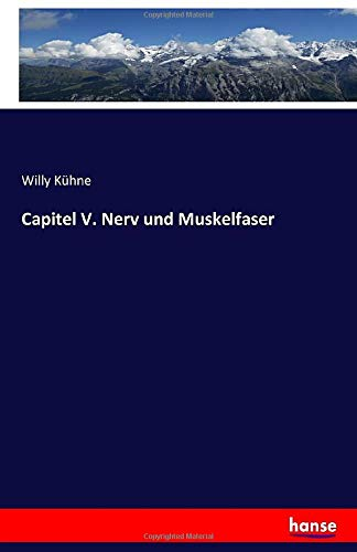 Capitel V. Nerv und Muskelfaser