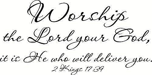 Adesivi da parete per Natale 2 Kings 17:39 adorare il Signore tuo Dio è lui che ti consegnerà