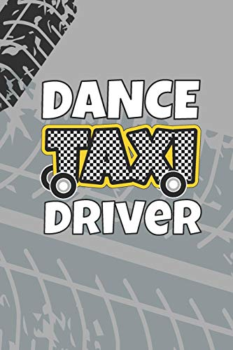 Dance Taxi Driver: 2019-2020 Academic Year Planner, Datebook, And Scheduler For Busy Dance Moms