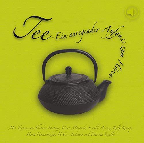 Tee: Ein anregender Aufguß zum Hören