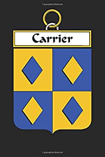 Carrier: Carrier Coat of Arms and Family Crest Notebook Journal (6 x 9 - 100 pages)