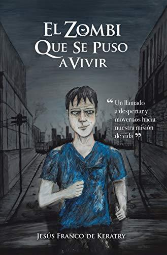 El Zombi Que Se Puso a Vivir eBook: de Keratry, Jesús Franco: Amazon.es: Tienda Kindle