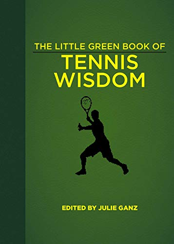 The Little Green Book of Tennis Wisdom (English Edition)