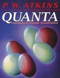 Quanta: A Handbook of Concepts: P. W. Atkins