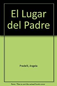 El Lugar del Padre par Ángela Pradelli