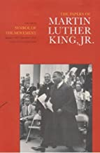 The Papers of Martin Luther King, Jr., Volume IV: Symbol of the Movement, January 1957-December 1958 (Martin Luther King Papers)
