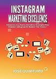 Instagram marketing excellence...
